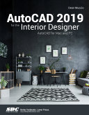 AutoCAD 2019 for the Interior Designer