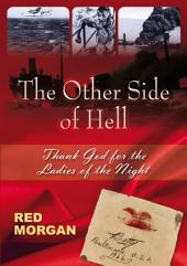 The Other Side of Hell: Thank God for the Ladies of the Night
