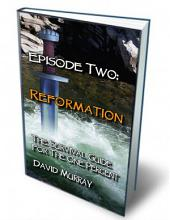 Episode Two: Reformation: The Survival Guide for The One Percent