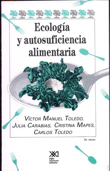 Ecologia Y Autosuficiencia Alimentaria