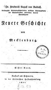 Neuere Geschichte von Mecklenburg: Band 1
