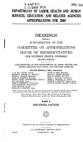 Departments of Labor  Health and Human Services  Education  and Related Agencies Appropriations for 2005  Part 8  October 5  2004  108 2 Hearings    PDF