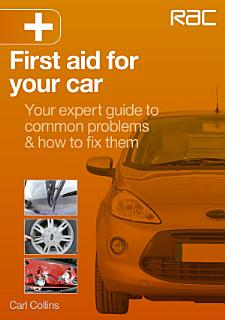 First Aid for Your Car Book