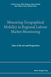Measuring Geographical Mobility in Regional Labour Market Monitoring: State of the Art and Perspectives