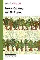Peace  Culture  and Violence PDF