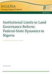 Institutional limits to land governance reform: Federal-state dynamics in Nigeria