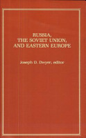Russia  the Soviet Union  and Eastern Europe  A Survey of Holdings at the Hoover Institution on War  Revolution and Peace PDF