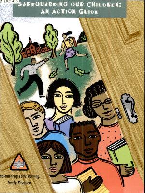 Safeguarding Our Children  An Action Guide  April 21  2000 PDF