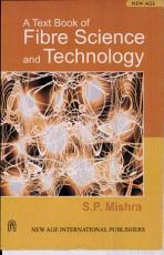 A Text Book of Fibre Science and Technology PDF
