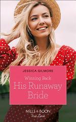 Winning Back His Runaway Bride (Mills & Boon True Love)
