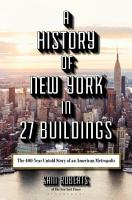 A History of New York in 27 Buildings PDF