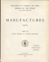 Census of Manufactures: Part 4