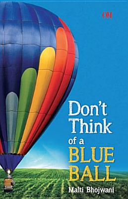 Dont Think Of A Blue Ball