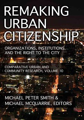 Remaking Urban Citizenship