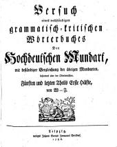 "Versuch eines vollständigen grammatisch-kritischen Wörterbuches der hochdeutschen Mundart,: Th. 1. Hälfte. Von W-Z. 1786. (The projected second ""Hälfte"", which was to contain additions and corrections, was never published)"
