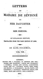 Letters of Madame de Sévigné to Her Daughter and Her Friends: Volume 8