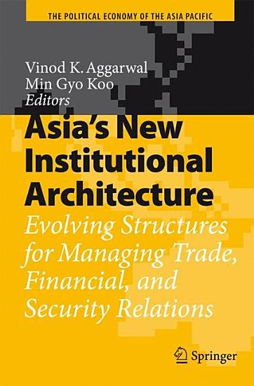 Asia s New Institutional Architecture PDF