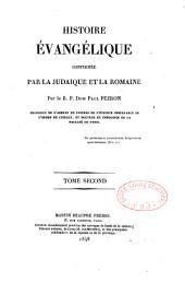 Histoire évangélique confirmée par la Judaïque et la Romaine