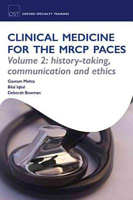 Clinical Medicine For The Mrcp Paces 2