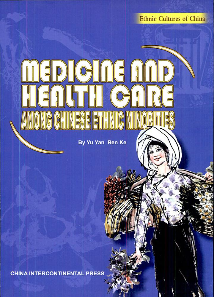 Medicine and Health Care Among Chinese Ethnic Minorities