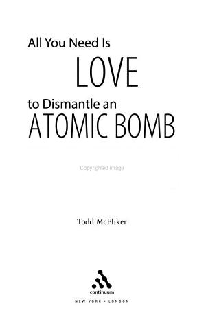 All You Need is Love to Dismantle an Atomic Bomb