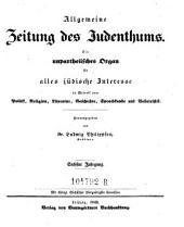 Allgemeine Zeitung des Judenthums. Ein unpartheiisches Organ für alles jüdisches Interesse in Betreff von Politik, Religion ... Hrsg. von Ludwig Philippson. - Leipzig, Baumgärtner 1837-62
