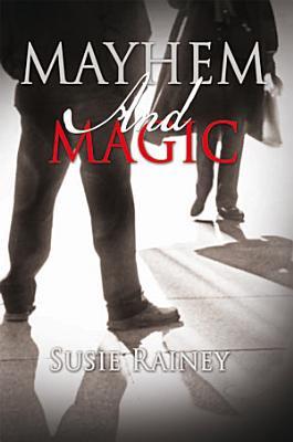 Mayhem and Magic
