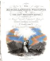 The Miscellaneous Writings of the Revd  Matthew Henry PDF