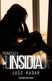 Promesas II: Insidia