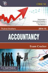 Thukral Brothers Accountancy XI: 2014-15 Exam Cracker