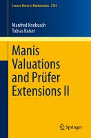 Manis Valuations and Pr  fer Extensions II PDF