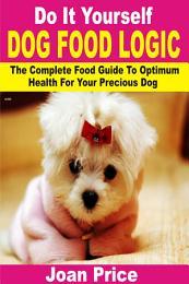 Do It Yourself Dog Food Logic