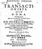 De transactionibus. resp. Henrico Wilhelmo Pape. - Helmestadii, Muller 1644