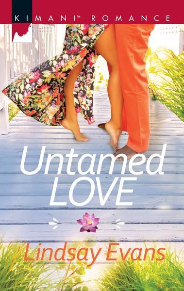 Download Untamed Love Book