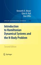 Introduction to Hamiltonian Dynamical Systems and the N-Body Problem: Edition 2