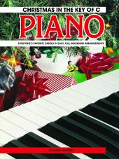 Christmas in the Key of C: For Elementary Piano