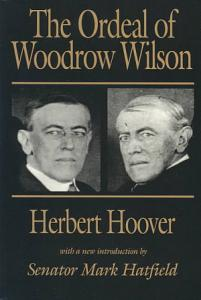 The Ordeal of Woodrow Wilson Book