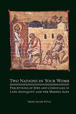 Two Nations in Your Womb