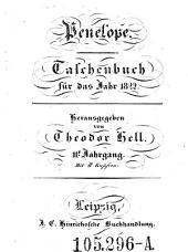 Penelope. Taschenbuch der Häuslichkeit und Eintracht gewidmet. Hrsg. von Theodor Hell