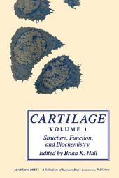 Cartilage V1: Structure, Function, and Biochemistry