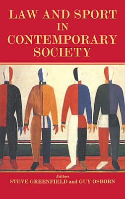 Law and Sport in Contemporary Society