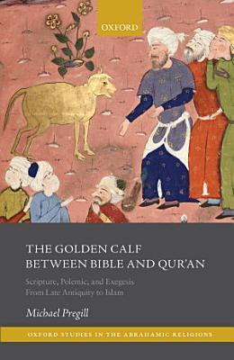 The Golden Calf between Bible and Qur an
