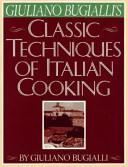 Giuliano Bugialli's Classic Techniques of Italian Cooking