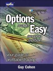 Options Made Easy: Your Guide to Profitable Trading, Edition 2