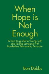 When Hope Is Not Enough Book PDF