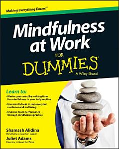 Mindfulness at Work For Dummies PDF