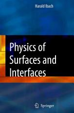 Physics of Surfaces and Interfaces PDF