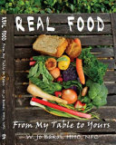 Download REAL FOOD from My Table to Yours Book