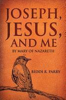 Joseph  Jesus  and Me PDF