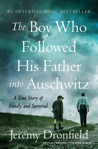 Download The Boy Who Followed His Father into Auschwitz Book
